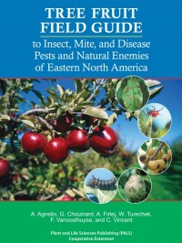 Tree Fruit Field Guide to Insect, Mite, and Disease Pests and Natural Enemies of Eastern North America (couverture)