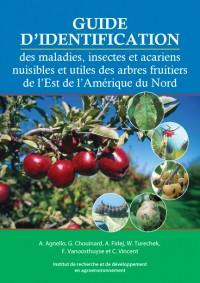 Guide d'identification des maladies, insectes et acariens nuisibles et utiles des arbres fruitiers de l'Est de l'Amérique du Nord (couverture)