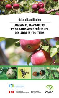 Guide d'identification - maladies, ravageurs et organismes bénéfiques des arbres fruitiers (couverture CRAAQ)